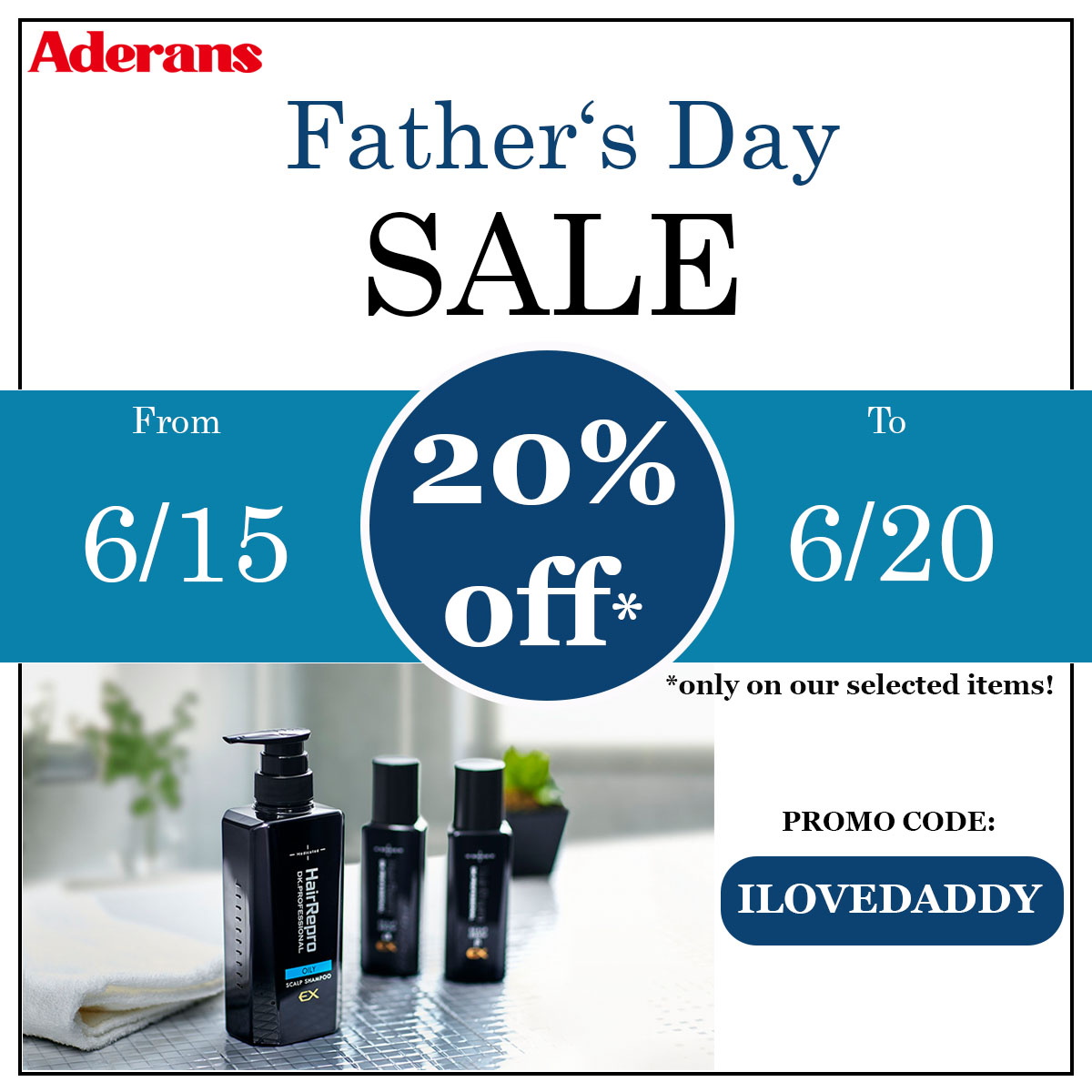Aderans | Father's Day Sale